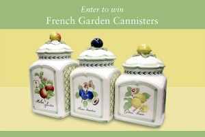 French Garden Kitchen Canisters Click Here To Enter Contest.