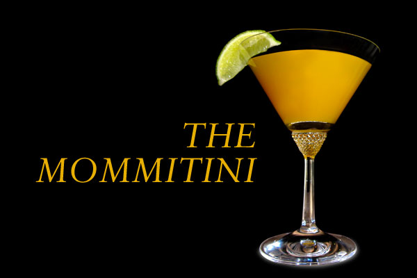 Cocktail Recipe: The Mommitini
